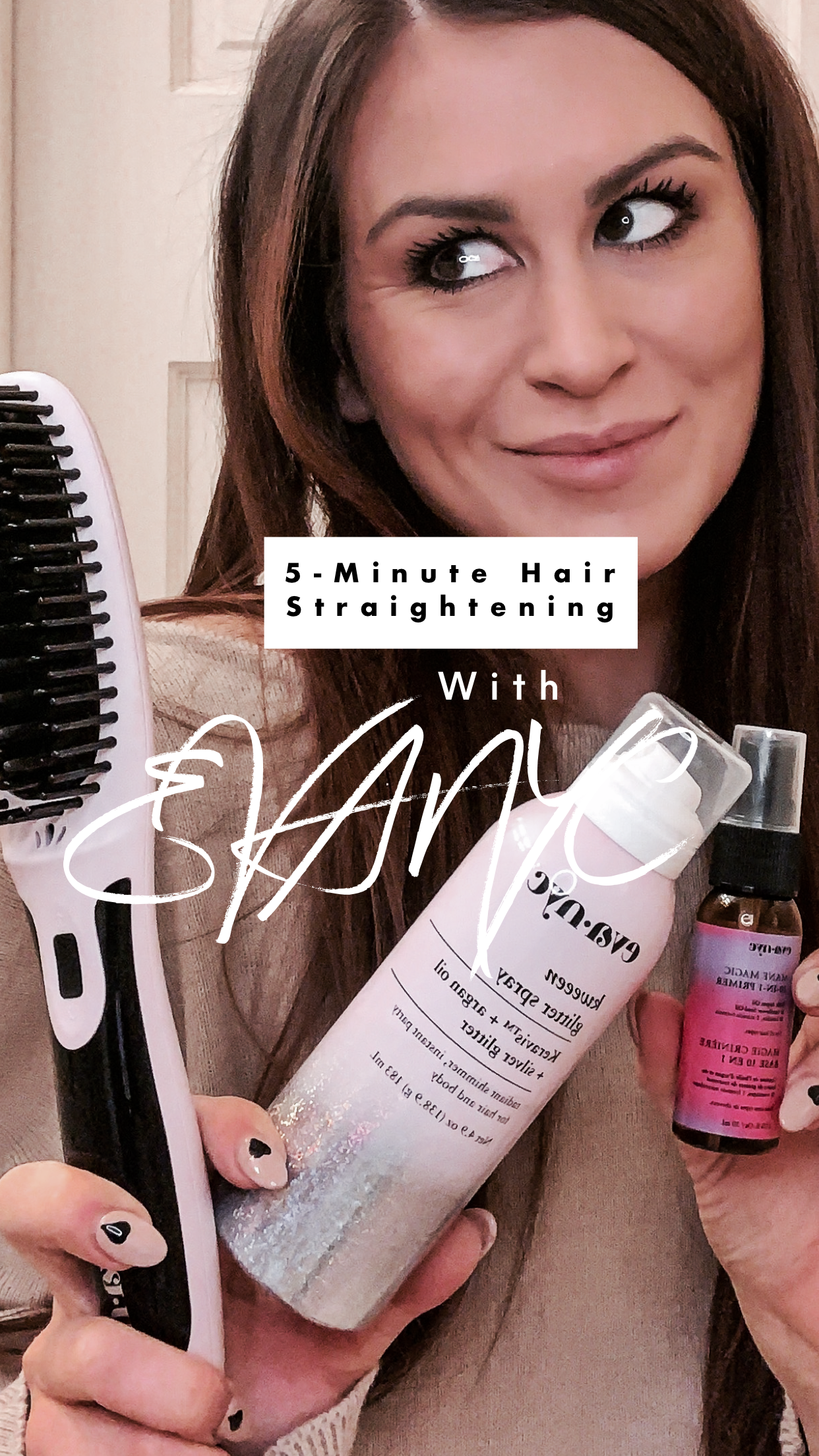 5 Minute Straightening With EVANYC!